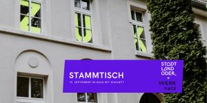 Stammtisch Stadt Land Oder + WERKnetz @ Haus mit Zukunft